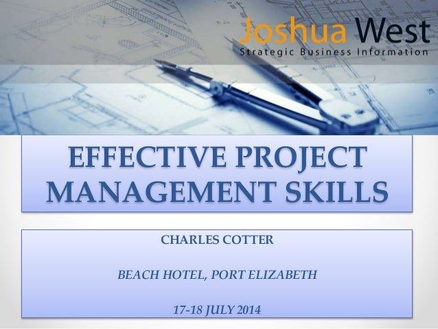 project management skills essay Calls for papers academic network (2006) effective project leadership: —publish lists and groupings of project management skills and competencies.