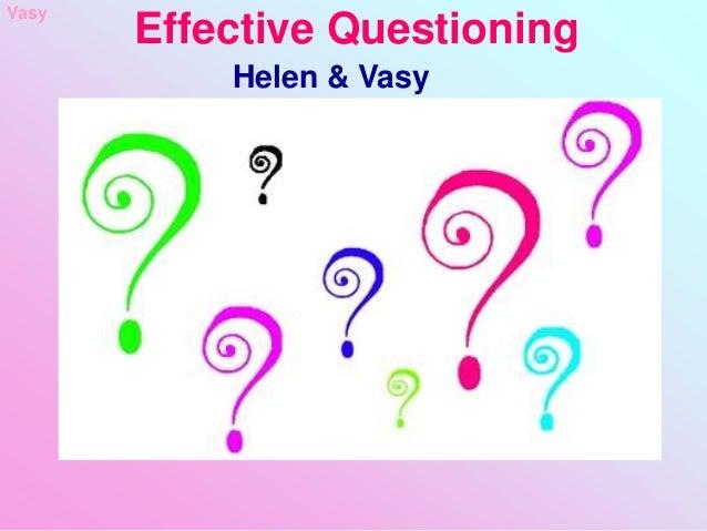 Effective QuestioningHelen & VasyVasy