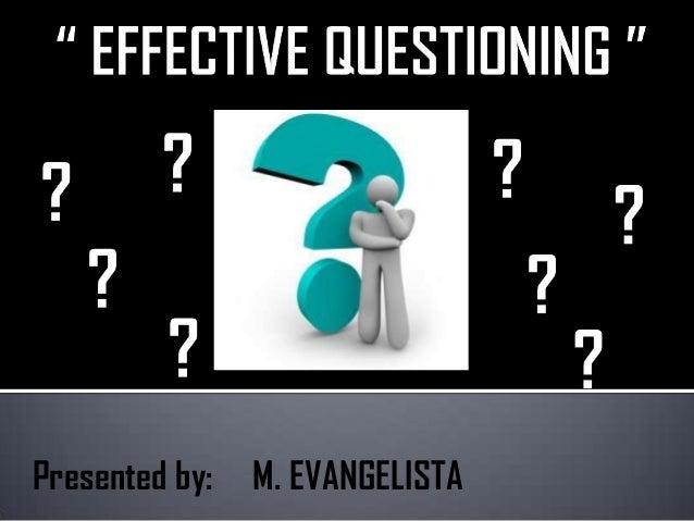 Presented by: M. EVANGELISTA