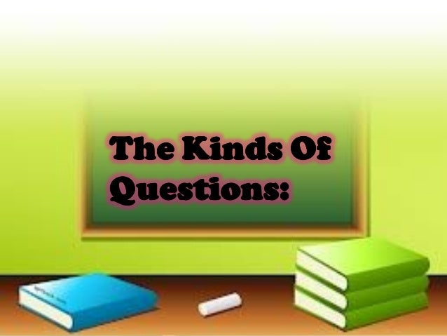 effective questioning and reacting techniques The kind of questions we ask varies according to purpose here are some.