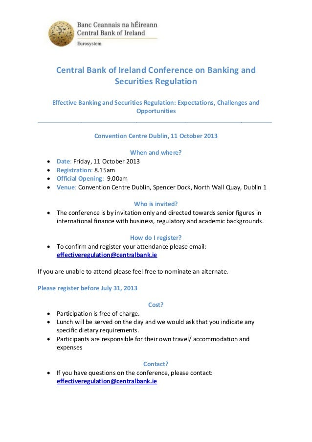 Central Bank of Ireland Conference on Banking and Securities Regulation Effective Banking and Securities Regulation: Expec...
