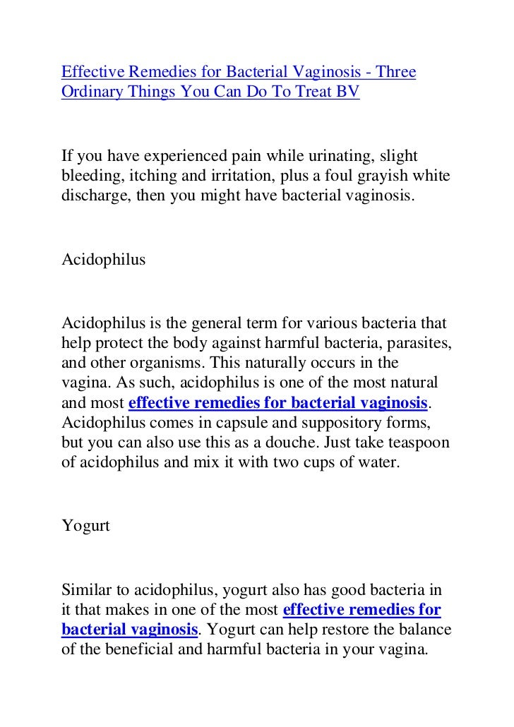 """HYPERLINK """"http://www.articlesbase.com/womens-health-articles/effective-remedies-for-bacterial-vaginosis-three-ordinary-th..."""