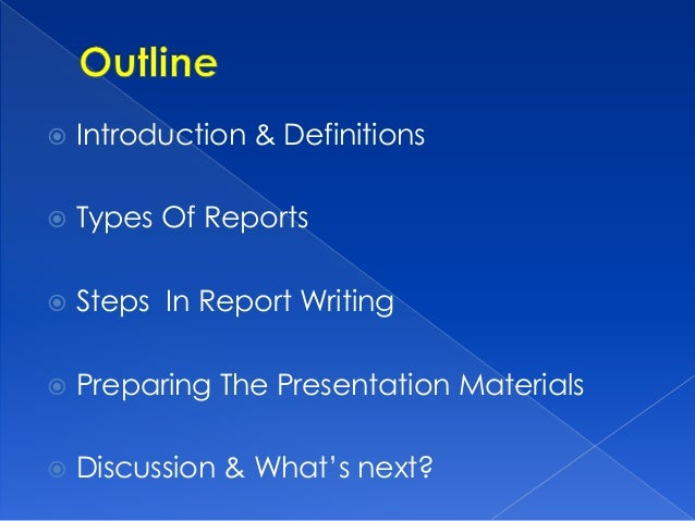 writing and presenting reports Sometimes it is used to record the discussions in an oral presentation the content of such a report is eventually includedeventually internal audit report writing.
