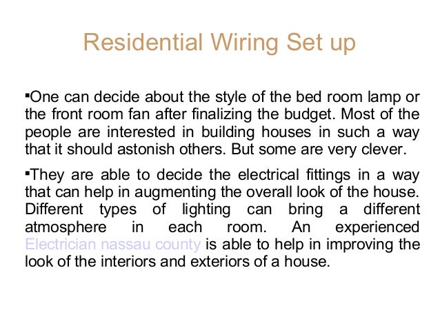 effective residential electrical wiring set up and safety recommendat rh slideshare net Do It Yourself Residential Wiring Residential Wiring Symbols