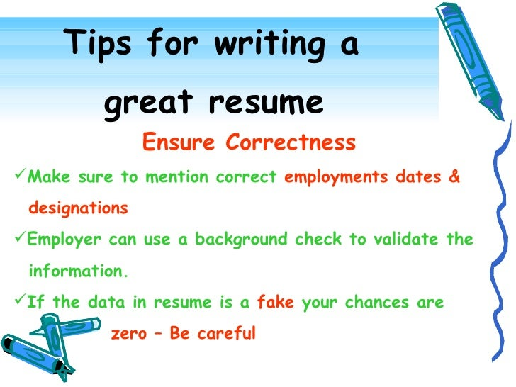Tips For Writing A Great Resume ...