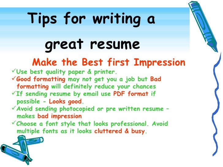 tips for writing a great resume - Tips On A Good Resume