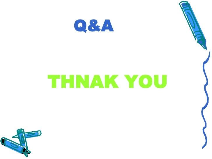 Q&A   THNAK YOU