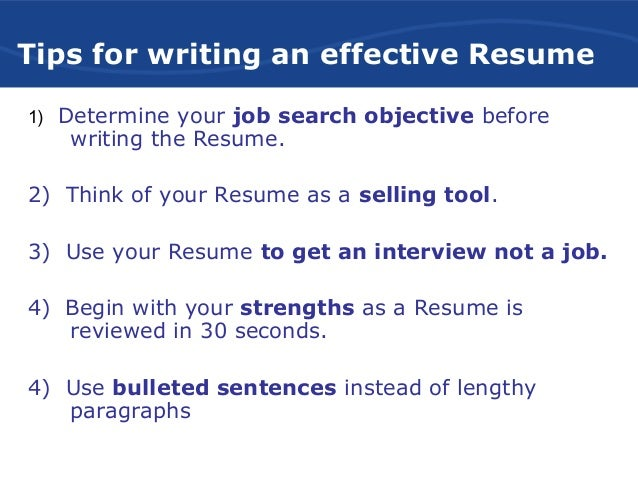 Tips ...  Tips For Writing A Resume