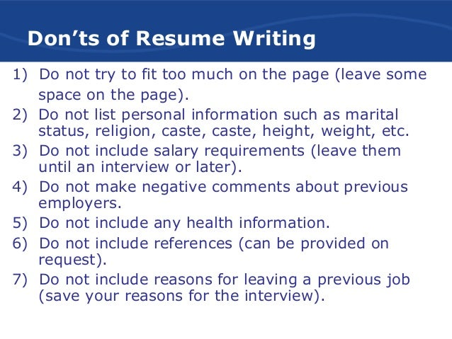 Don'ts of Resume writing; 8.