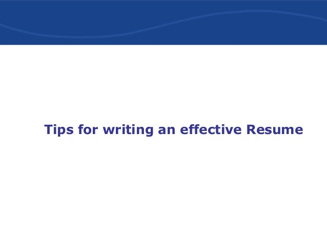 9 tips for writing an effective resume