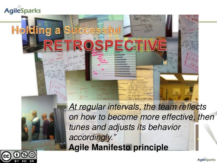 "At regular intervals, the team reflectson how to become more effective, thentunes and adjusts its behavioraccordingly.""Agi..."