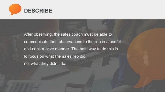 How to Effectively Coach Sales Reps into Top Performers Slide 10