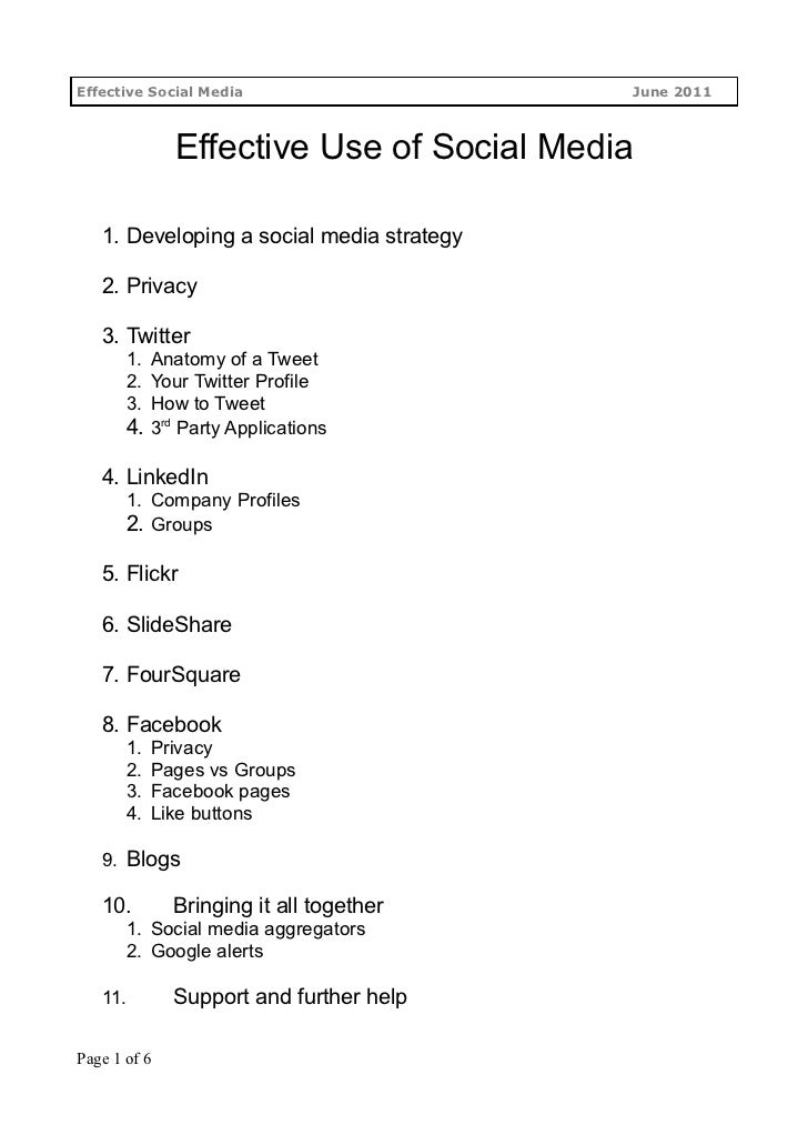 Effective Social Media                     June 2011              Effective Use of Social Media   1. Developing a social m...