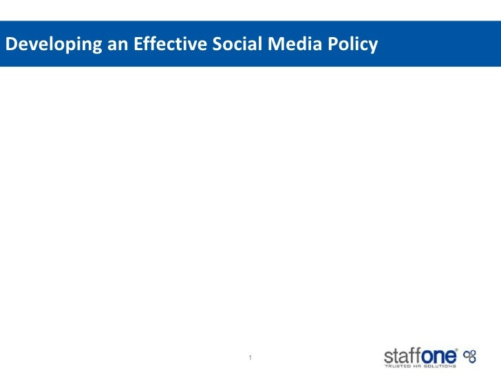 Developing an Effective Social Media Policy<br />1<br />Workforce Insights<br />