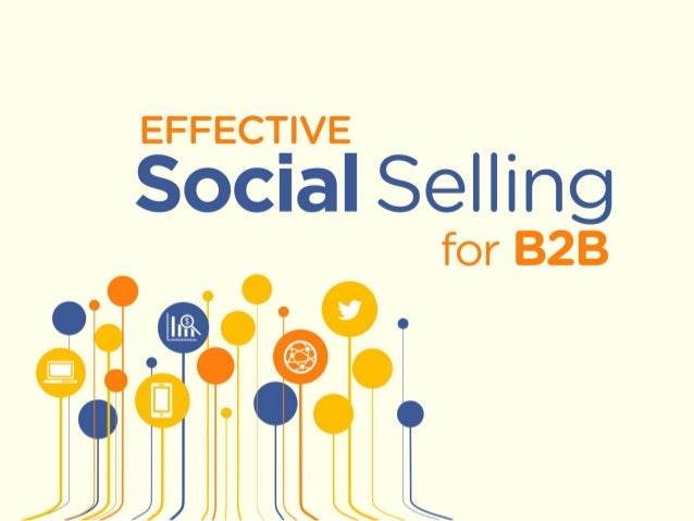 EFFECTIVE  Social Selling for B2B  I  II: