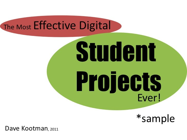 The Most   Effective Digital                     Student                     Projects                           Ever!     ...