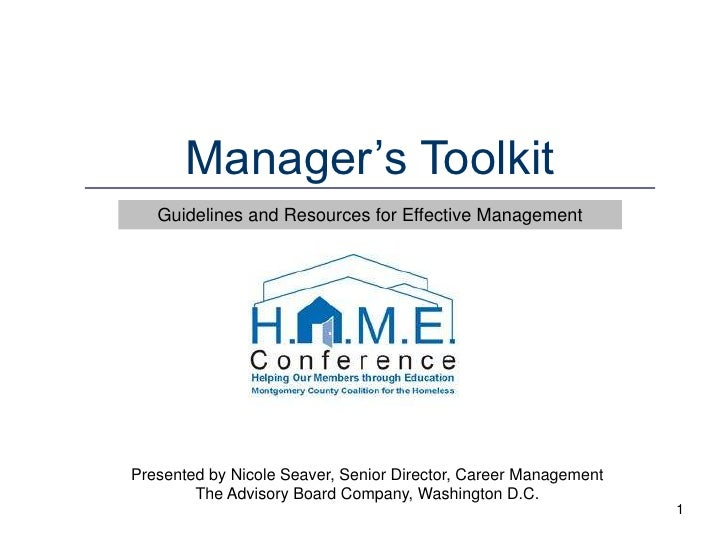 1<br />Manager's Toolkit<br />Guidelines and Resources for Effective Management <br />Presented by Nicole Seaver, Senior D...