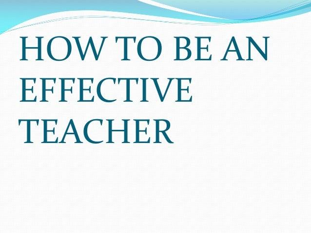 Effective teachers ppt