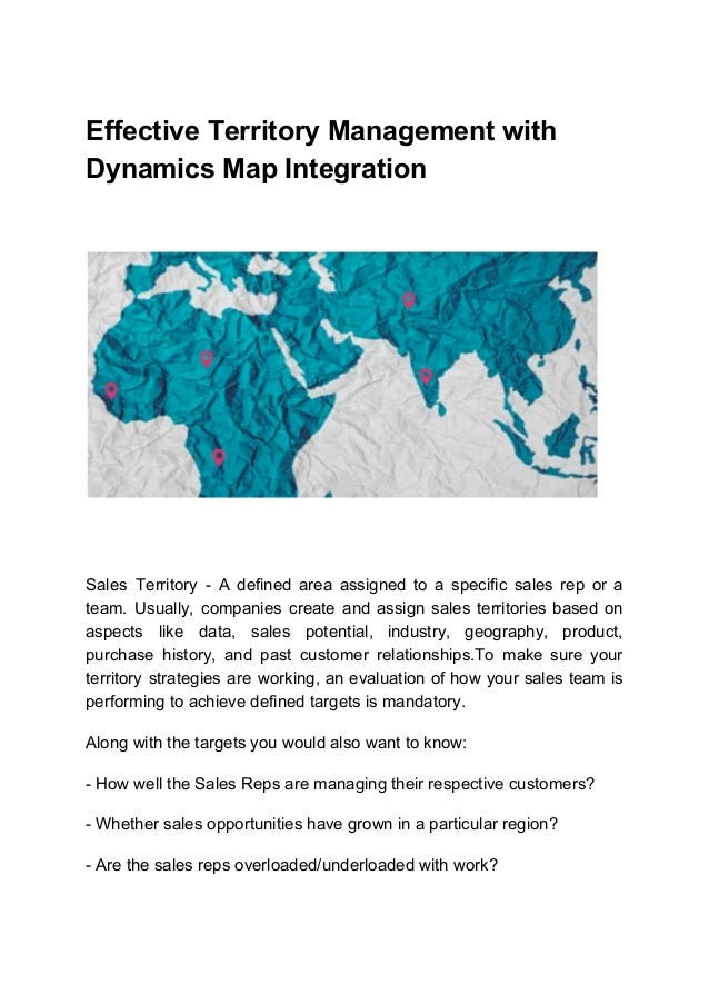 Effective Territory Management with Dynamics Map Integration Sales Territory - A defined area assigned to a specific sales...