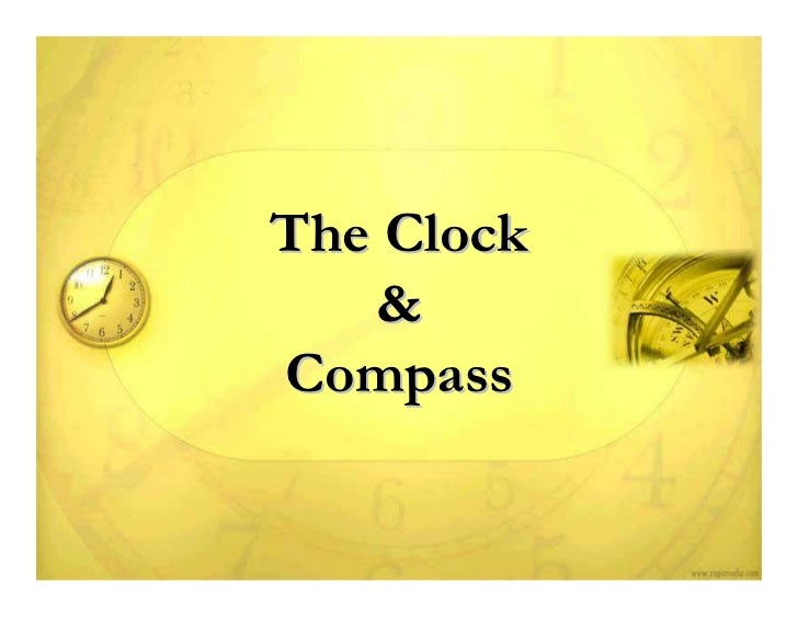 The Clock   &Compass