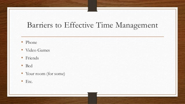 the effectiveness of time management strategies Effective time management 1effective time management involves three skills: i prioritization ii scheduling iii execution i prioritizing techniques • first, make a to-do list for the day.