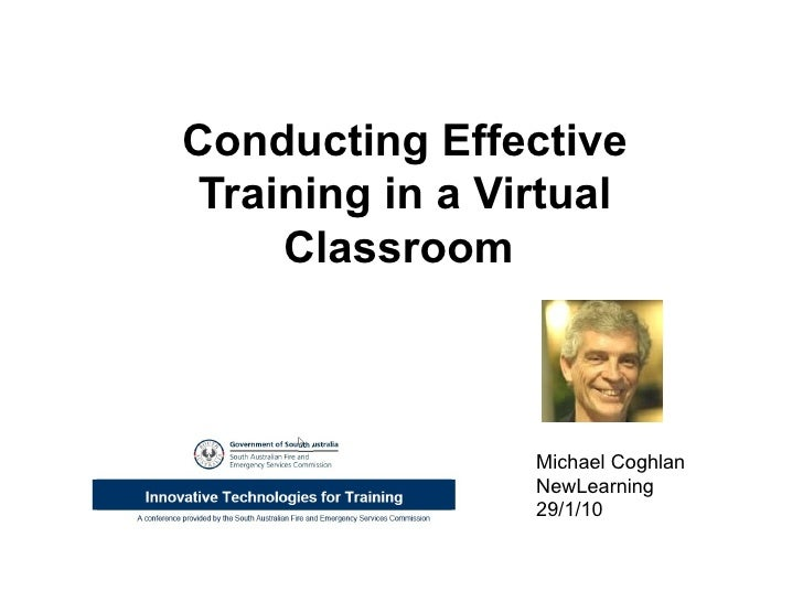 Conducting Effective Training in a Virtual Classroom  Michael Coghlan NewLearning 29/1/10