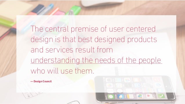 UX design is a commitment to building products with the customer in mind ~ Marieke McCloskey Director of Research at UserT...