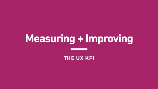 """""""A KPI IS ONLY AS VALUABLE AS THE ACTION IT INSPIRES. """" Choosing Effective KPIs UNDERSTAND YOUR ORGANIZATIONAL OBJECTIVES ..."""