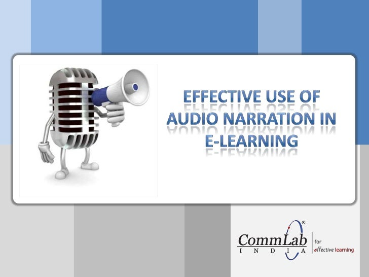 Effective use of audio narration in e-learning<br />