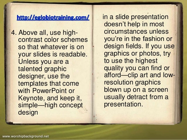 in a slide presentation                               doesn't help in most4. Above all, use high-        circumstances unl...