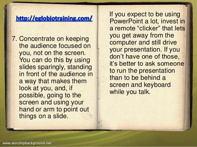 If you expect to be using                                 PowerPoint a lot, invest in                                 a re...