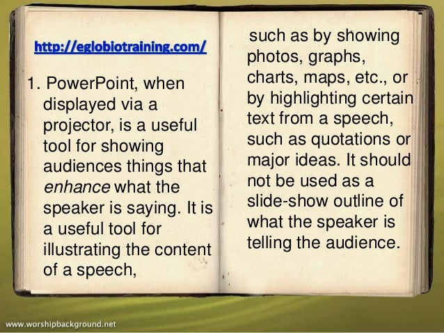 such as by showing                             photos, graphs,1. PowerPoint, when          charts, maps, etc., or  display...