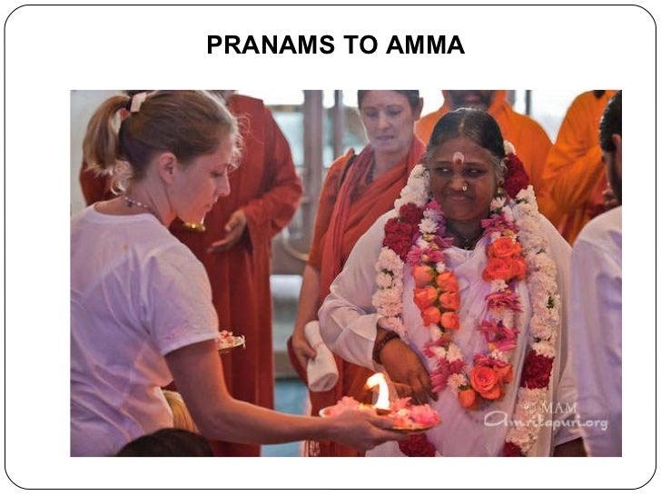 PRANAMS TO AMMA
