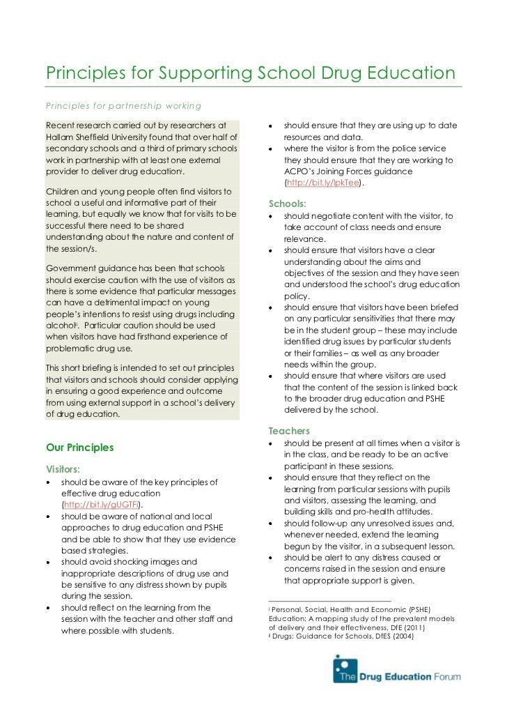 Principles for Supporting School Drug EducationPrinciples for partnership workingRecent research carried out by researcher...