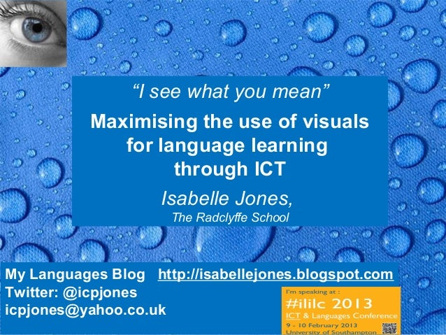 """""""I see what you mean""""           Maximising the use of visuals              for language learning                     throu..."""