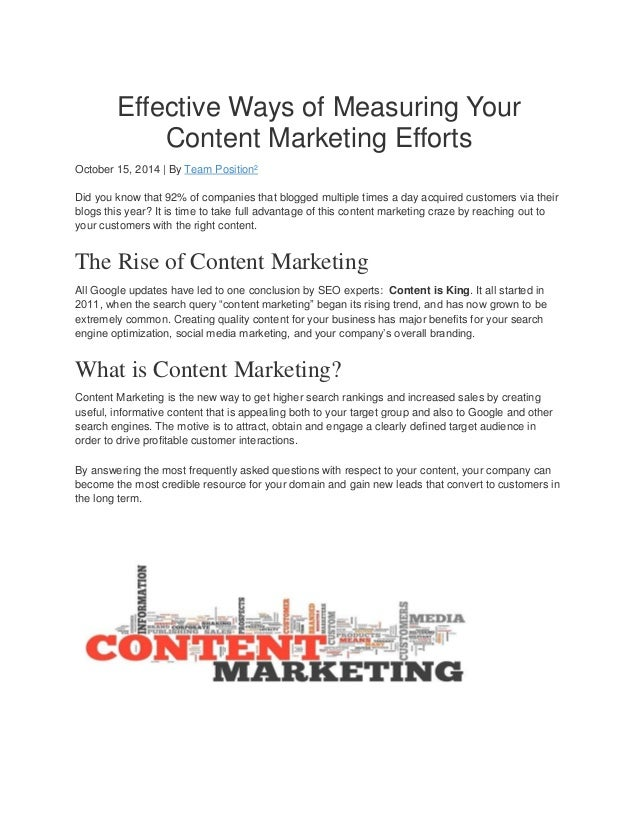 Effective Ways of Measuring Your Content Marketing Efforts October 15, 2014 | By Team Position² Did you know that 92% of c...