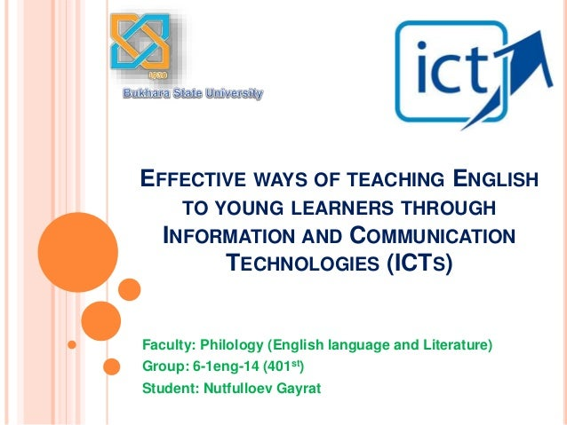 the effectiveness of using ict in teaching english The university 28 thesis mcdougald use of ict & call is located in the capital of colombia, which is the largest city with a population of eight and half million (dane8, 2007) this investigation, the use of information and communication technology (ict) in the efl classroom as a teaching tool to promote l2 (english) among non- native pre.
