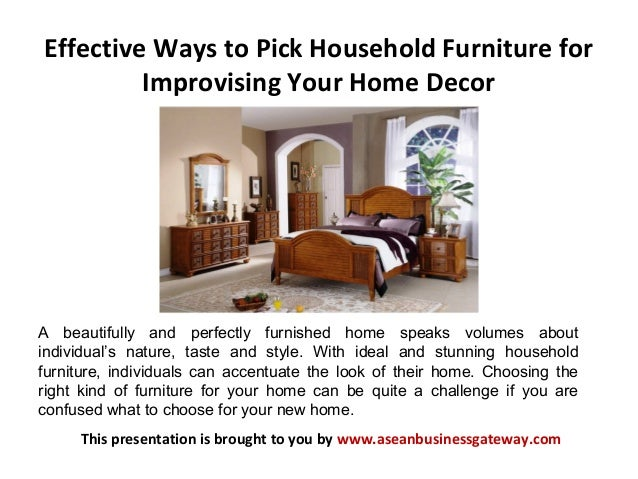 Effective ways to pick household furniture for improvising for How to pick furniture