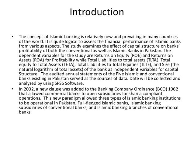 effects of capital structure in pakistani banks The effects between credit ratings and capital structure persist particular investor groups such as banks or pension funds are allowed to invest in a firm's bonds this paper analyses empirically the effects of credit ratings on capital structure of firms.