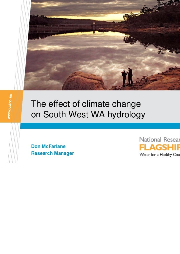The effect of climate changeon South West WA hydrologyDon McFarlaneResearch Manager