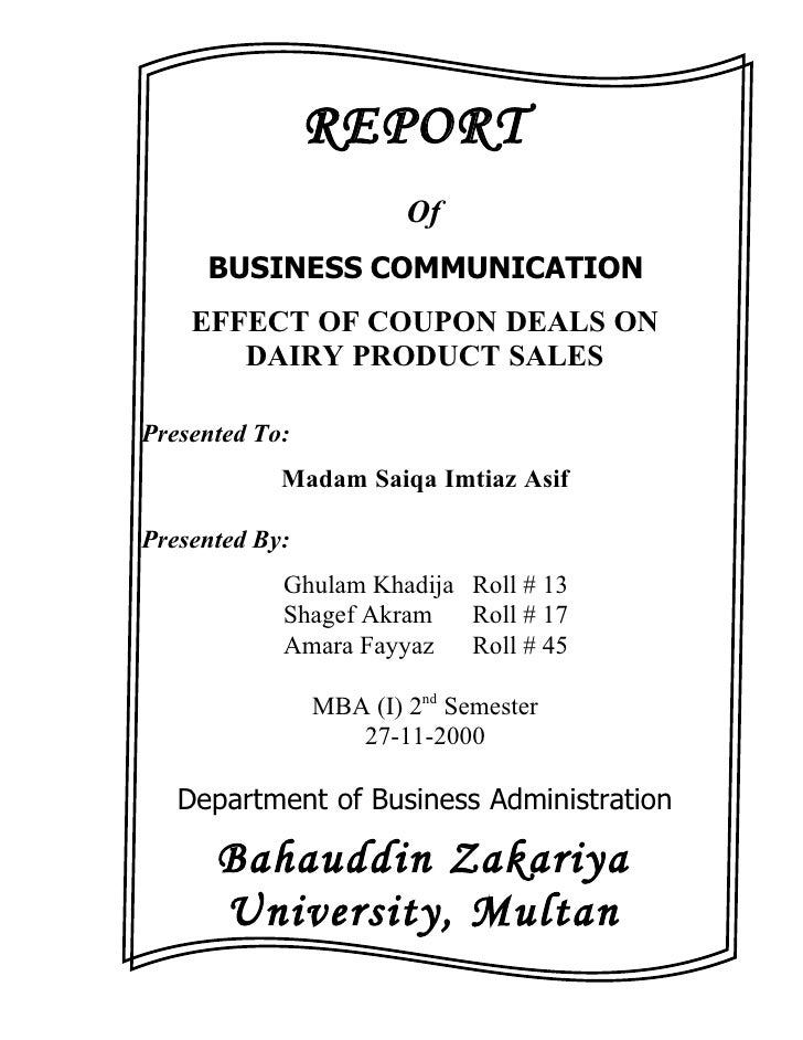 REPORT                         Of      BUSINESS COMMUNICATION     EFFECT OF COUPON DEALS ON        DAIRY PRODUCT SALES  Pr...