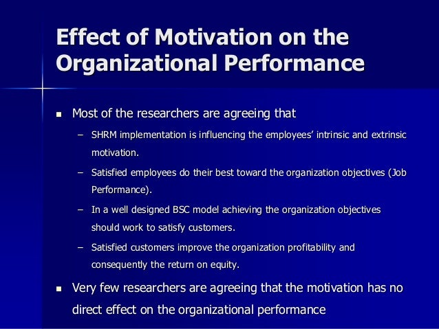 the effects of motivation on performance essay Free essay: the effects of motivation on performance findings task 2- write a  report on the effects of motivation on performance research people's attitude.