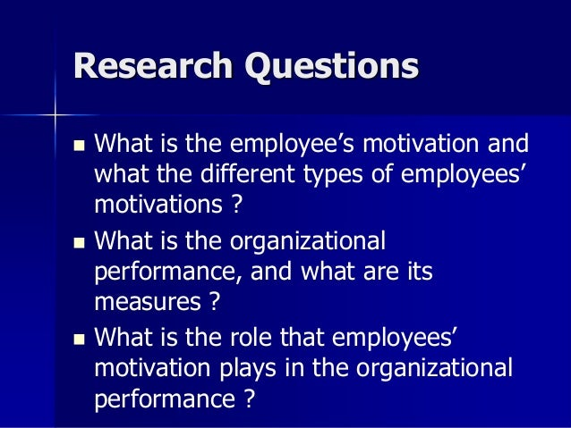 impact of motivation on employees Chapter one: introduction 11 background one of the major concerns of the organisation is its profitability, hence the need for efficiency in this era, organisations are in a continuous state of competition and this has intensified the need to improve employee's performances and invariably.