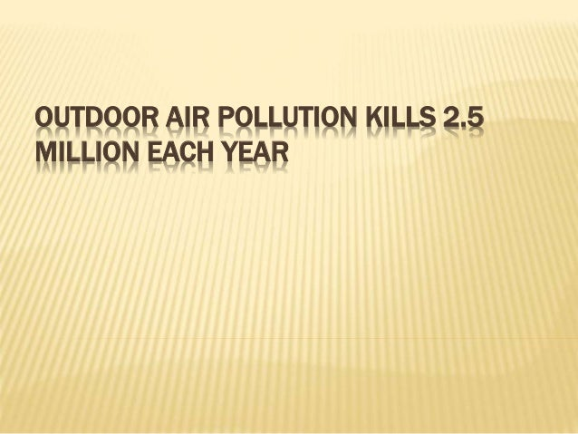 recent case studies on air pollution Beneath the headlines, delhi's air pollution is not only a public health disaster it is a classic case of environmental injustice the city's affluent classes reap the lion's share of the.