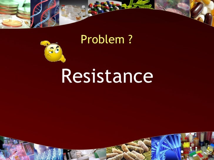 the impact of the problem of bacterial resistance on the medical community The problem of antibiotic resistance also occurs in gram-negative bacteria there are few or no antibiotics available now (or likely to be available soon) to treat life-threatening infections caused by some of these bacteria.