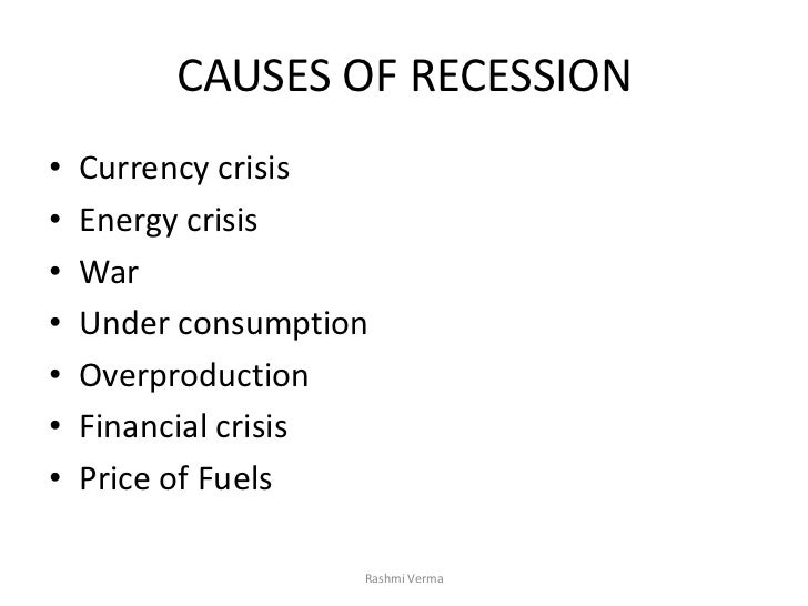 causes economic recession essay causes economic recession