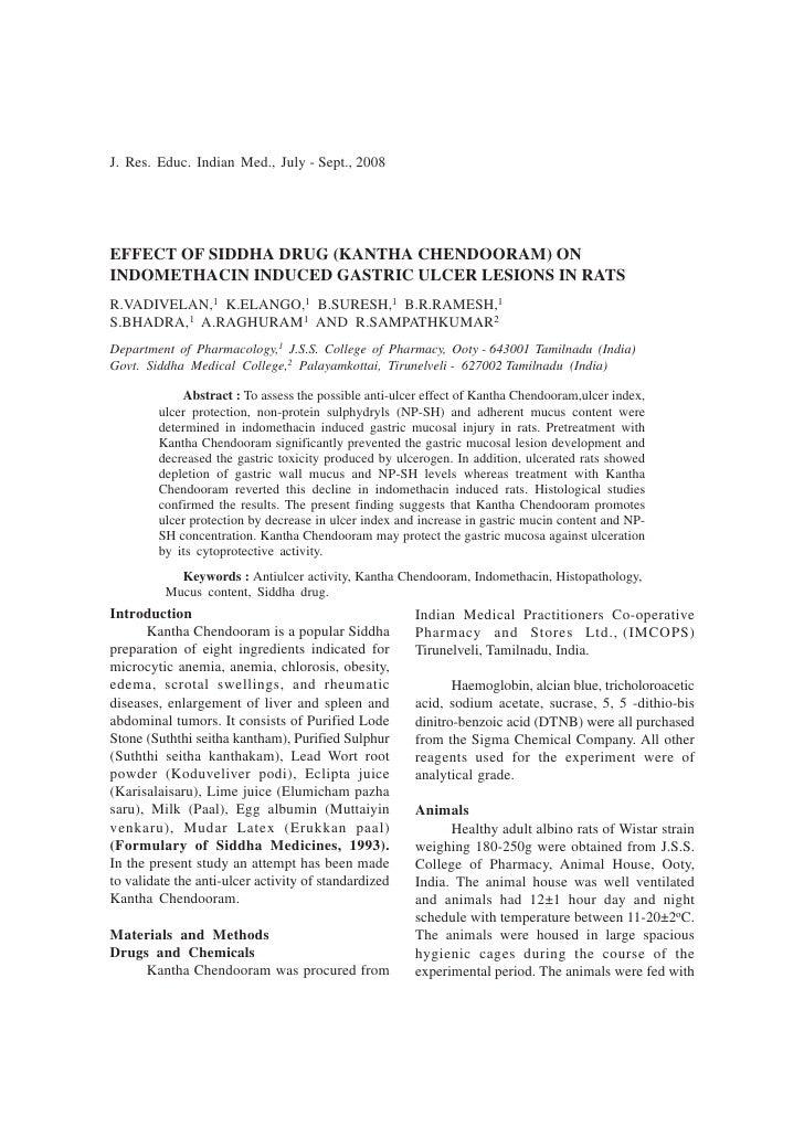 J. Res. Educ. Indian Med., July - Sept., 2008     EFFECT OF SIDDHA DRUG (KANTHA CHENDOORAM) ON INDOMETHACIN INDUCED GASTRI...