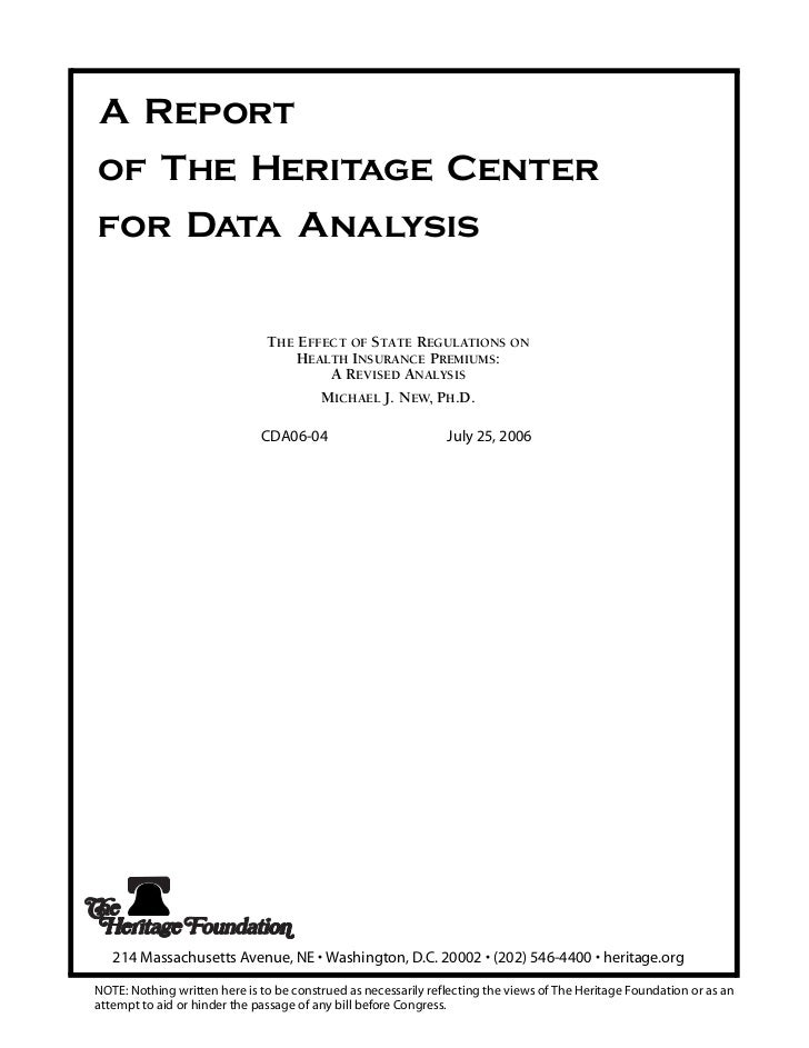 A Reportof The Heritage Centerfor Data Analysis                               THE EFFECT OF STATE REGULATIONS ON          ...