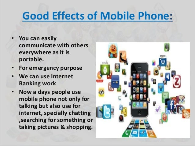 positive and negative effects of mobile phones on students