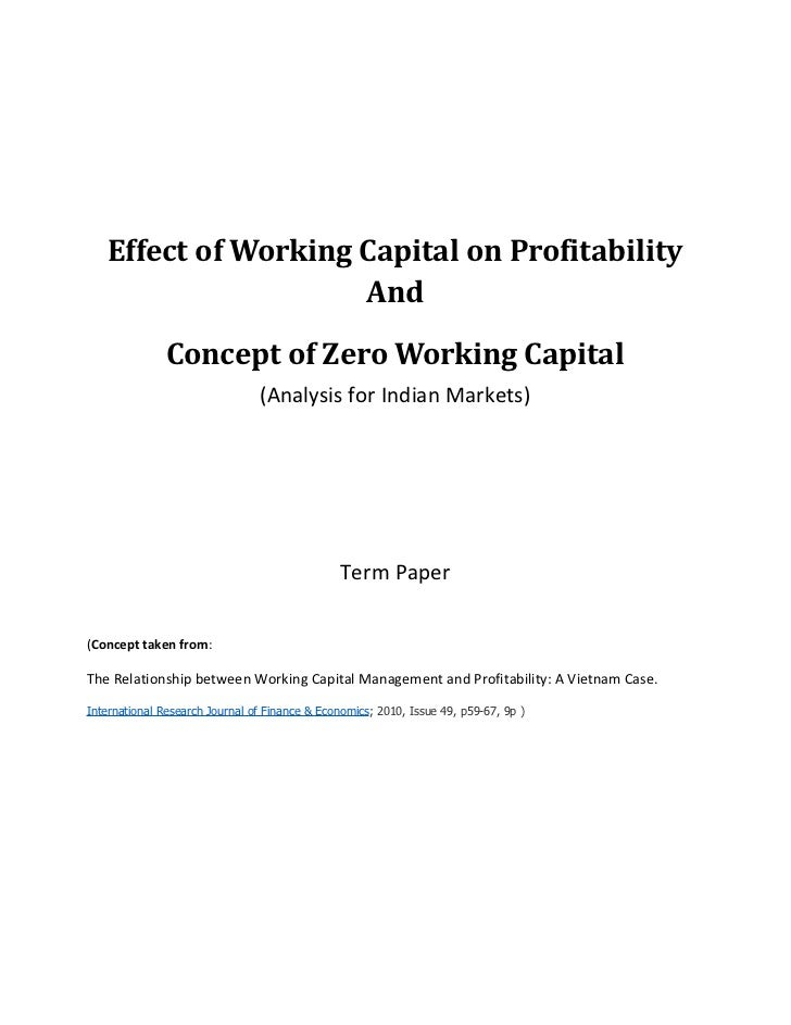 Effect of Working Capital on Profitability                     And               Concept of Zero Working Capital          ...